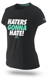 Haters Gonna Hate! (Female)